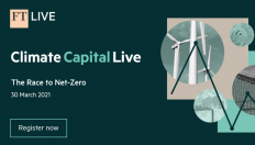 Banner reads: FT Live: Climate Capital Live. The race to net zero. 30 March 2021. Register now.