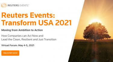 Reuters Events: Transform USA 2021. Moving from ambition to action. Virtual forum.